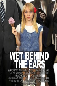 Poster for Wet Behind the Ears (2013)