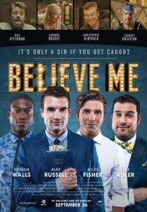 Poster for Believe Me