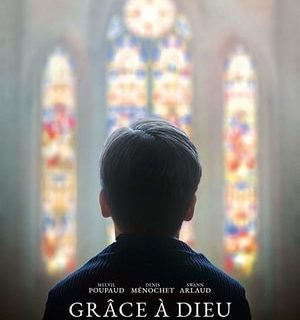 By the Grace of God / Grâce à Dieu (France, 2019, François Ozon)