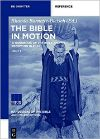 Cover for Bible in Motion: A Handbook of the Bible and Its Reception in Film