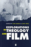 Cover for Explorations in Theology and Film