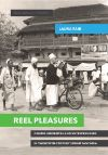 Cover for Reel Pleasures: Cinema Audiences and Entrepreneurs in Twentieth Century Urban Tanzania