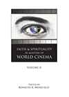 Cover for Faith and Spirituality in Masters of World Cinema: Volume II