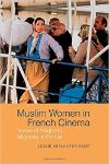 Poster for Muslim Women in French Cinema: Voices of Maghrebi Migrants in France