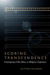 Poster for Scoring Transcendence: Contemporary Film Music As Religious Experience