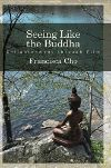 Poster for Seeing Like the Buddha: Enlightenment through Film