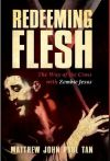 Poster for Redeeming Flesh: The Way of the Cross with Zombie Jesus