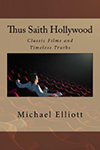 Poster for Thus Saith Hollywood II: Classic Films and Timeless Truths