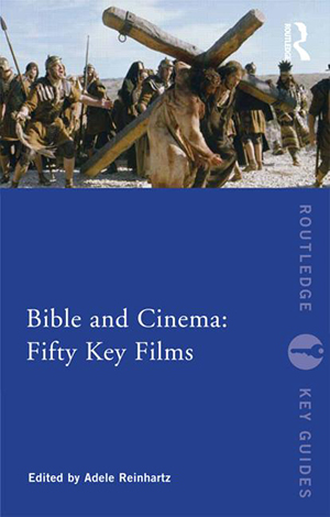 Cover for Bible and Cinema: Fifty Key Films