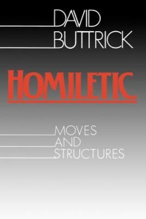 Cover for Homiletic: Moves and Structures