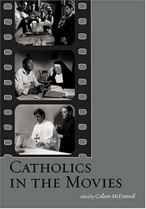 Cover for Catholics in the Movies