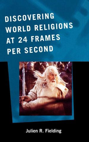 Cover for Discovering World Religions at 24 Frames Per Second