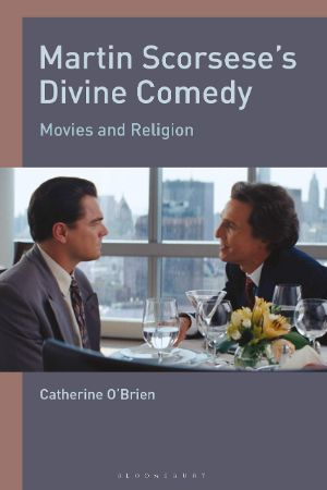 Cover for Martin Scorsese's Divine Comedy: Movies and Religion