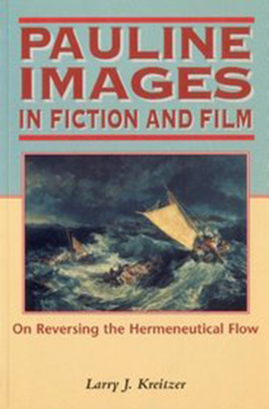 Cover for Pauline Images in Fiction and Film: On Reversing the Hermeneutical Flow