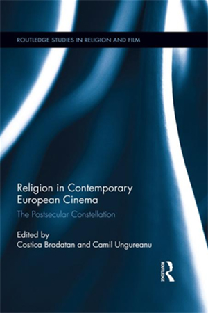 Cover for Religion in Contemporary European Cinema: The Postsecular Constellation