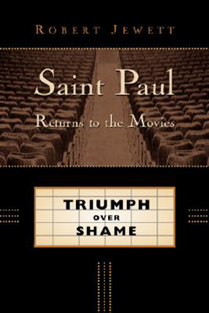 Cover for Saint Paul Returns to the Movies: Triumph Over Shame