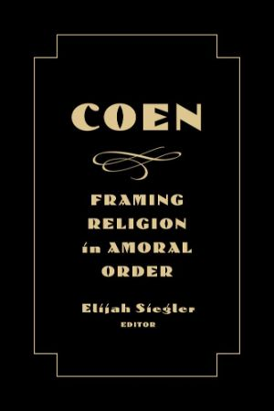Cover for Coen: Framing Religion in Amoral Order